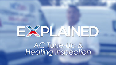 Explained: AC Tune-Up & Heating Instructions