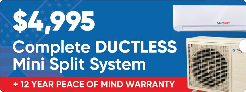 Complete Ductless Mini Split System Offer