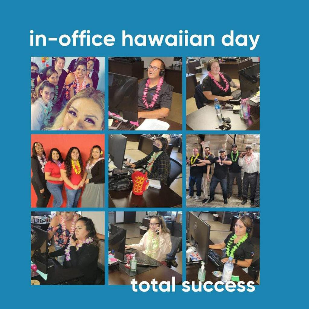 in-office Hawaiian day, total success